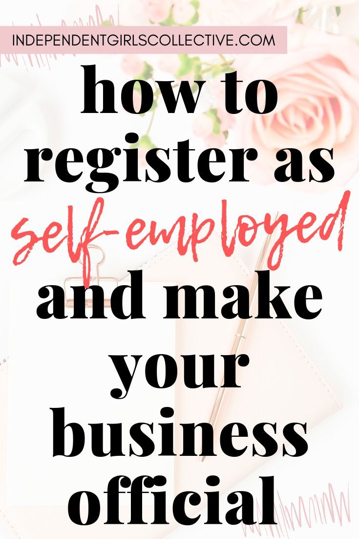 How To Register As Self Employed With Hmrc Financial Coach Woman Business Owner Independent Girls