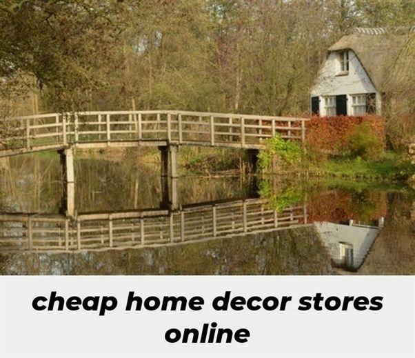 Cheap Home Decor Stores Online 783 20181029170338 62 Home Decor