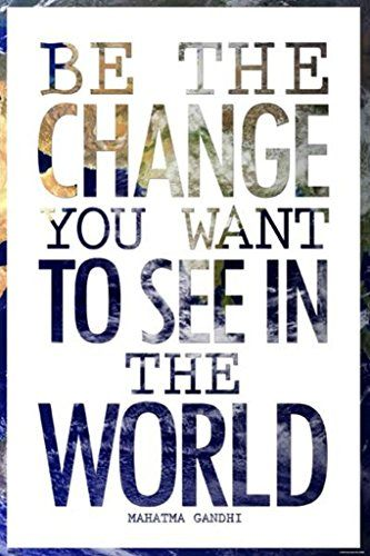 Be the Change You Want to See Mahatma Gandhi Art Print Po...