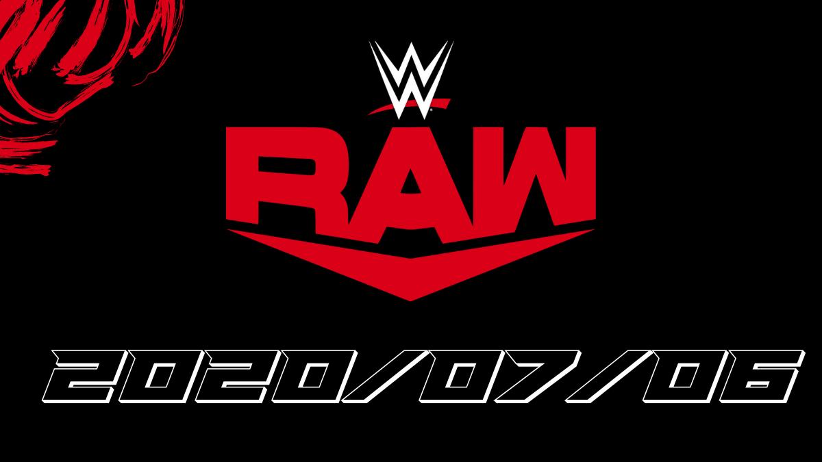 Watch Full Wwe Monday Night Raw 2020 07 06 Hd Monday Night Wwe Night