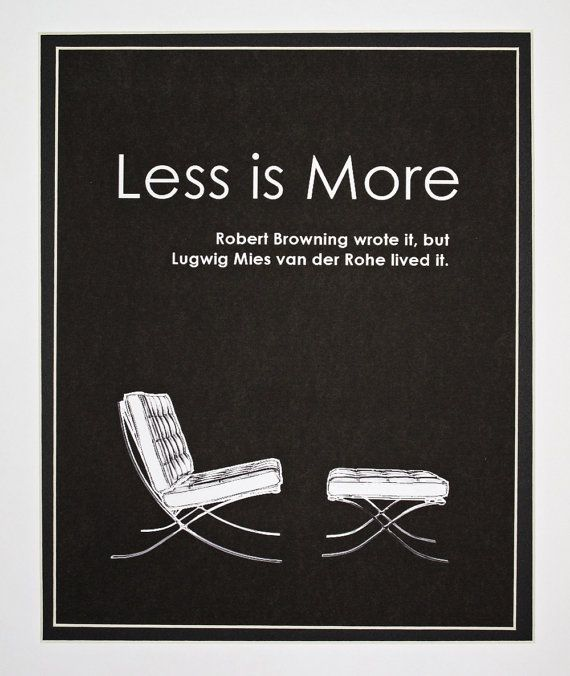 less is more art poster robert browning quote by mistralgraphics mies van der rohe. Black Bedroom Furniture Sets. Home Design Ideas