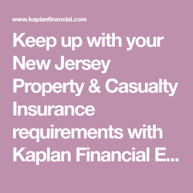 Keep Up With Your New Jersey Property Casualty Insurance