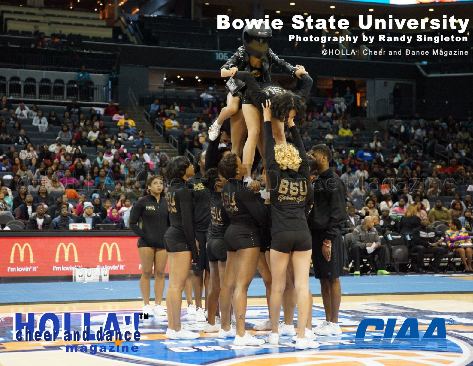 Bowie State University See More Ciaa Cheerleading Exhibition Pictures At Www Hollacheerdancemagazine Com Dance Magazine Cheerleading Dance