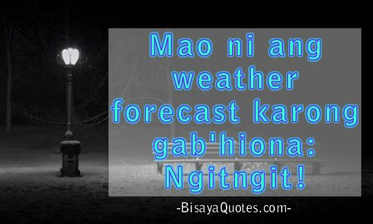 Bisaya Bisayaquotes Love Quotes Funny Funny Quotes Funny Picture Quotes