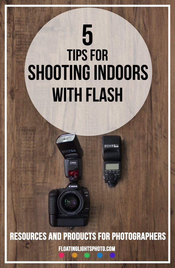 5 Tips For Shooting Indoors With Flash Floating Lights Photography Photography Tips Photographytips Flashphotography Photog Flash Photography Tips Indoor Photography Tips Indoor Photography