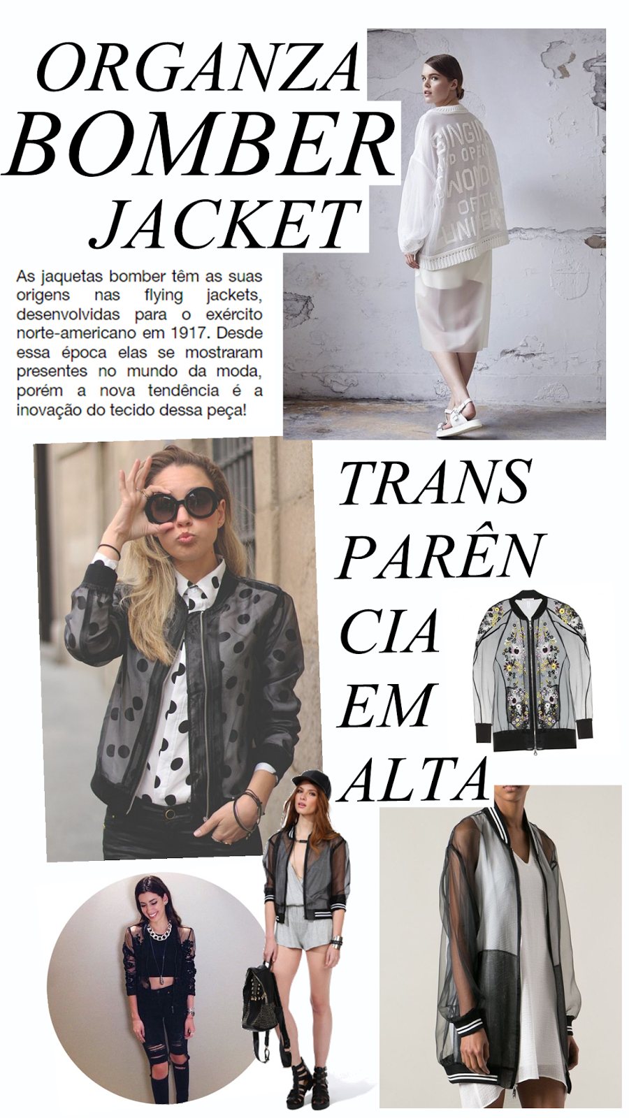 TREND: Bomber Jacket de Organza e Onde Comprar | Street styles ...
