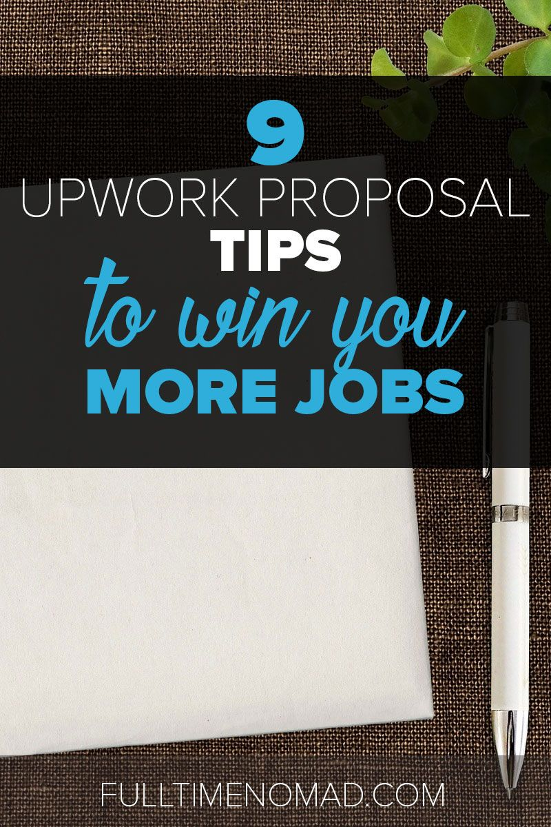 Upwork Proposal Sample 9 Tips To Win You More Jobs Pinterest