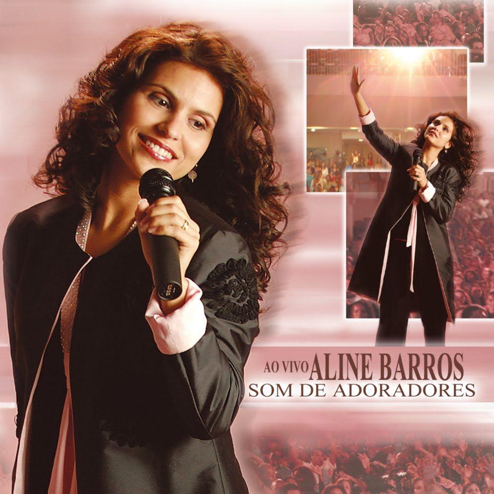Aline Barros Som De Adoradores 2004 Album Completo Hq