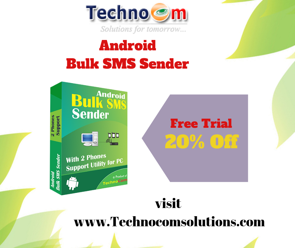 Android Bulk SMS Sender software to send SMS in bulk from two