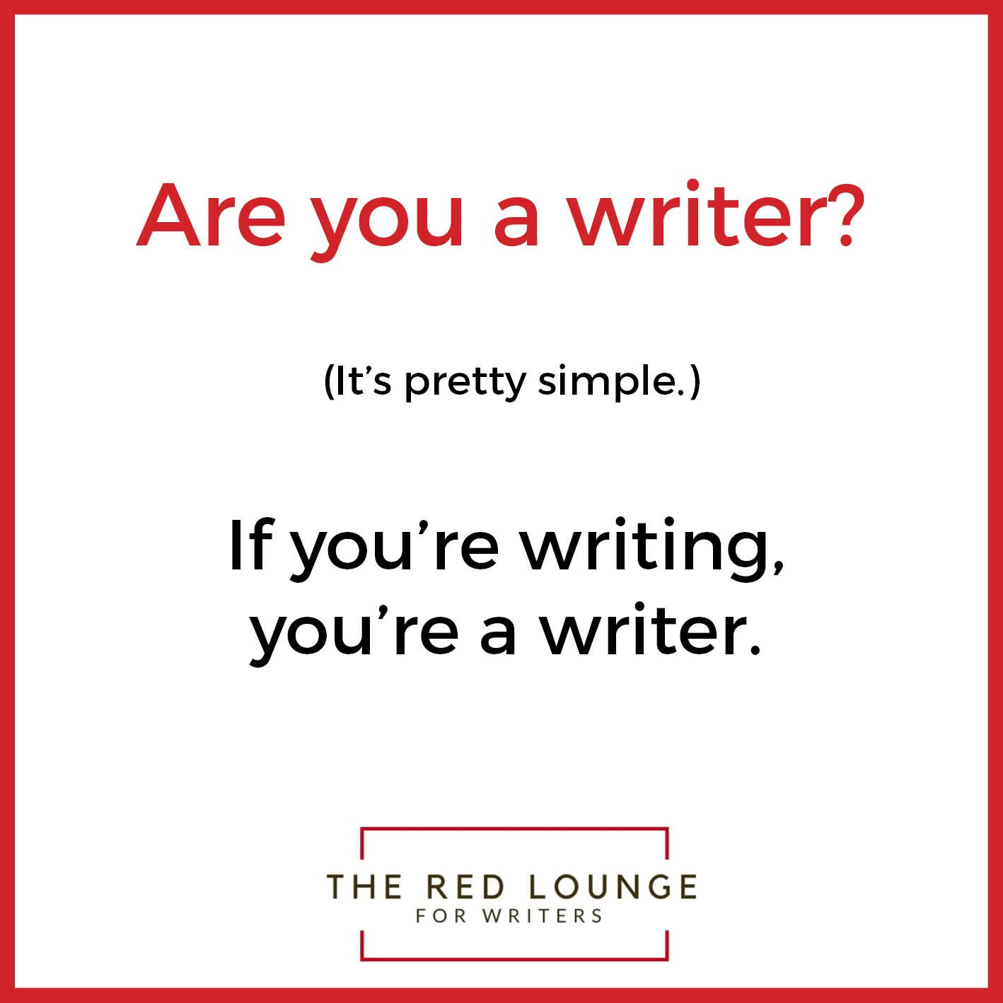 Encouragement For Writers At The Red Lounge For Writers