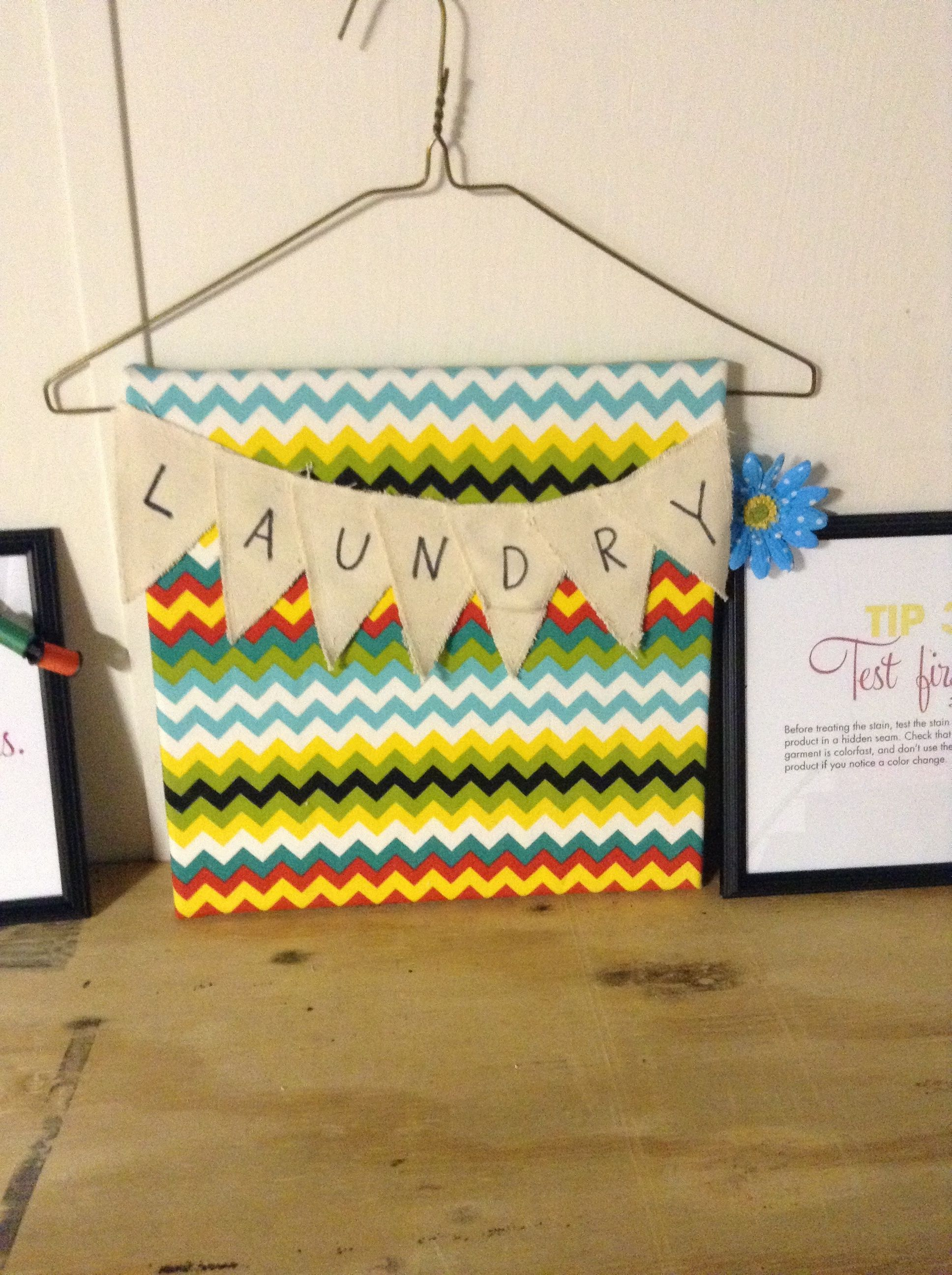 Laundry Room Sign Made With Fabric A Canvas A Hanger And Bunting Flags Laundry Room Signs Room Signs Bunting Flags