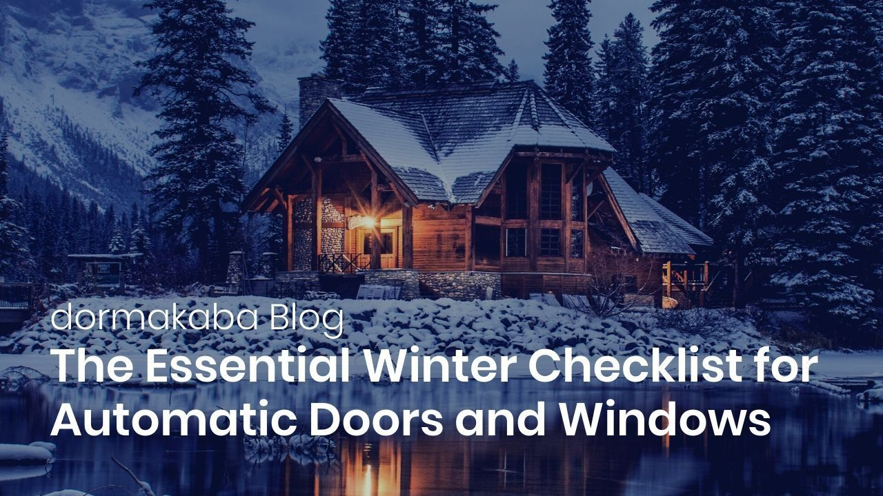 The Essential Winter Checklist for Automatic Doors and