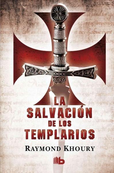 La Salvacion De Los Templarios The Templar Salvation Templarios Libros Libros Historicos