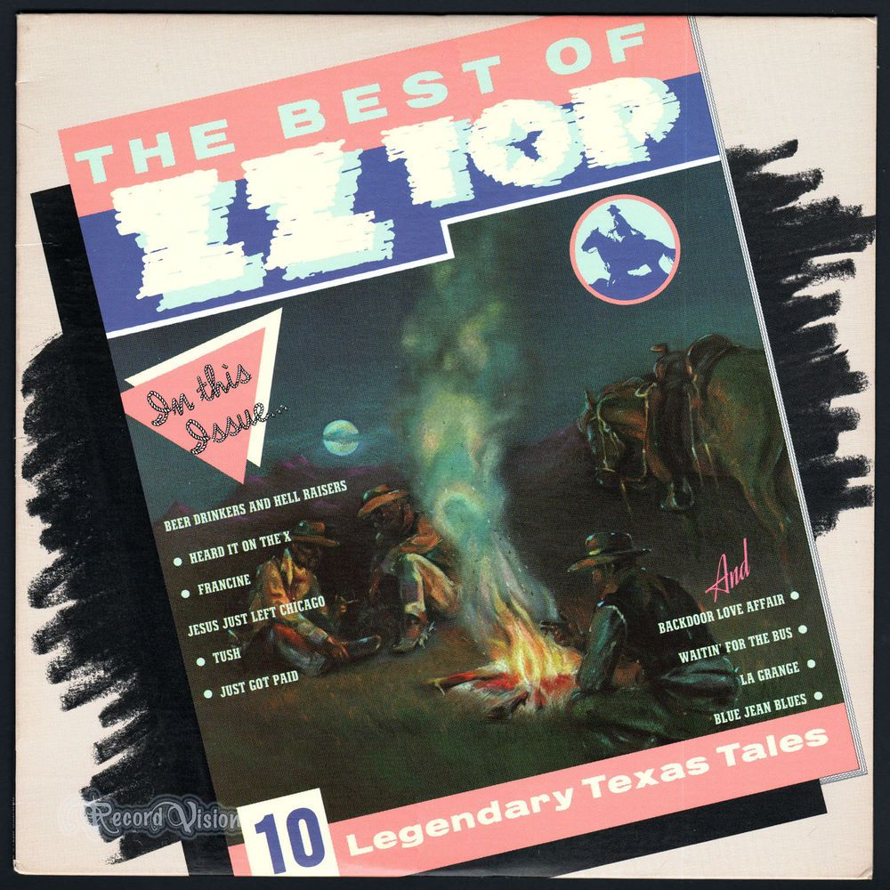 The Best Of Zz Top Subtitled 10 Legendary Texas Tales Is A Greatesthits Album By The Blues Rock Band Zzt Zz Top Music Album Covers Zz Top Album Covers