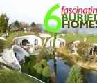 6 Fascinating Underground Homes That Go Above and Beyond
