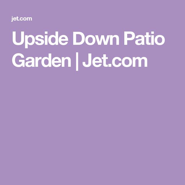 Upside Down Patio Garden | Jet.com