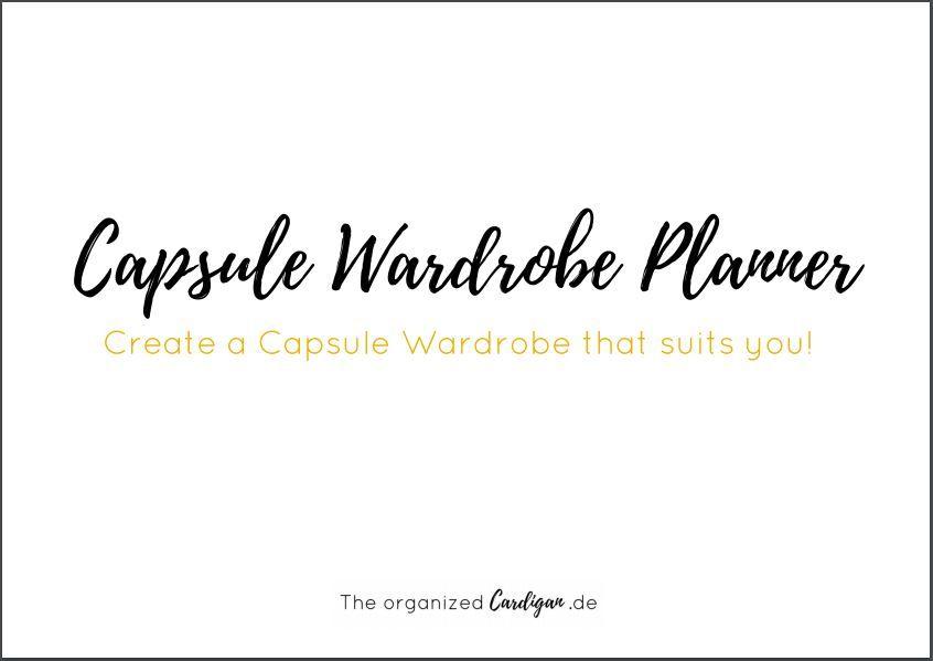 capsule wardrobe planner wie du deine eigene minimalistische garderobe erstellst haushalt. Black Bedroom Furniture Sets. Home Design Ideas