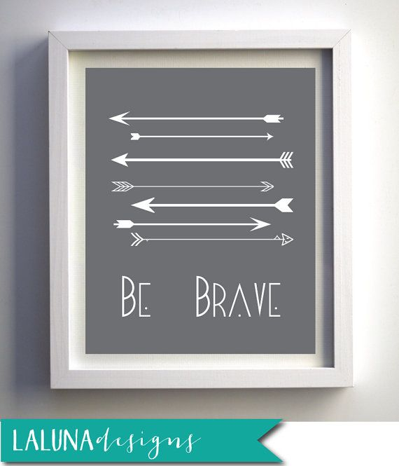 Arrow Print, Arrow Nursery Decor, Be Brave Print, Arrow ...