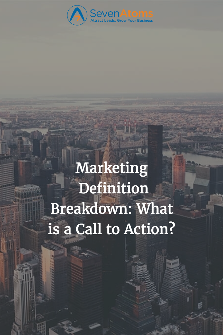 marketing definition breakdown: what is a call to action? | inbound