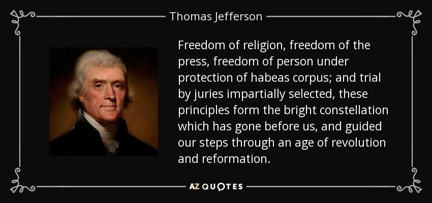 Freedom Of Press Quotes Freedom Of Religion Freedom Of The Press Freedom Of Person Under