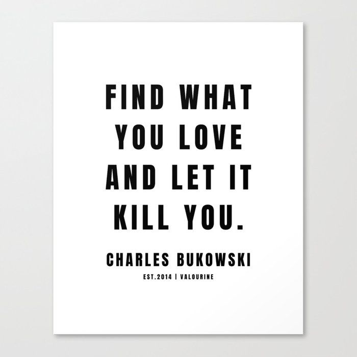 8 | Charles Bukowski | 201221| Poem Poet Poetry | Dark Humor| Writer Literature Literay Famous Canvas Print by Quotes And Sayings