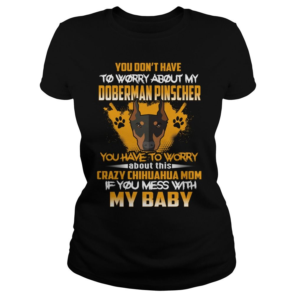TO WORRY ABOUT MY Doberman Pinscher