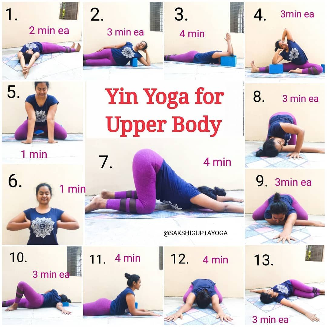 Sakshi Gupta On Instagram Yin Yoga Sequence For Upper Body I Have Been Getting Some Requests For An Up Yin Yoga Sequence Restorative Yin Yoga Yin Yoga Poses