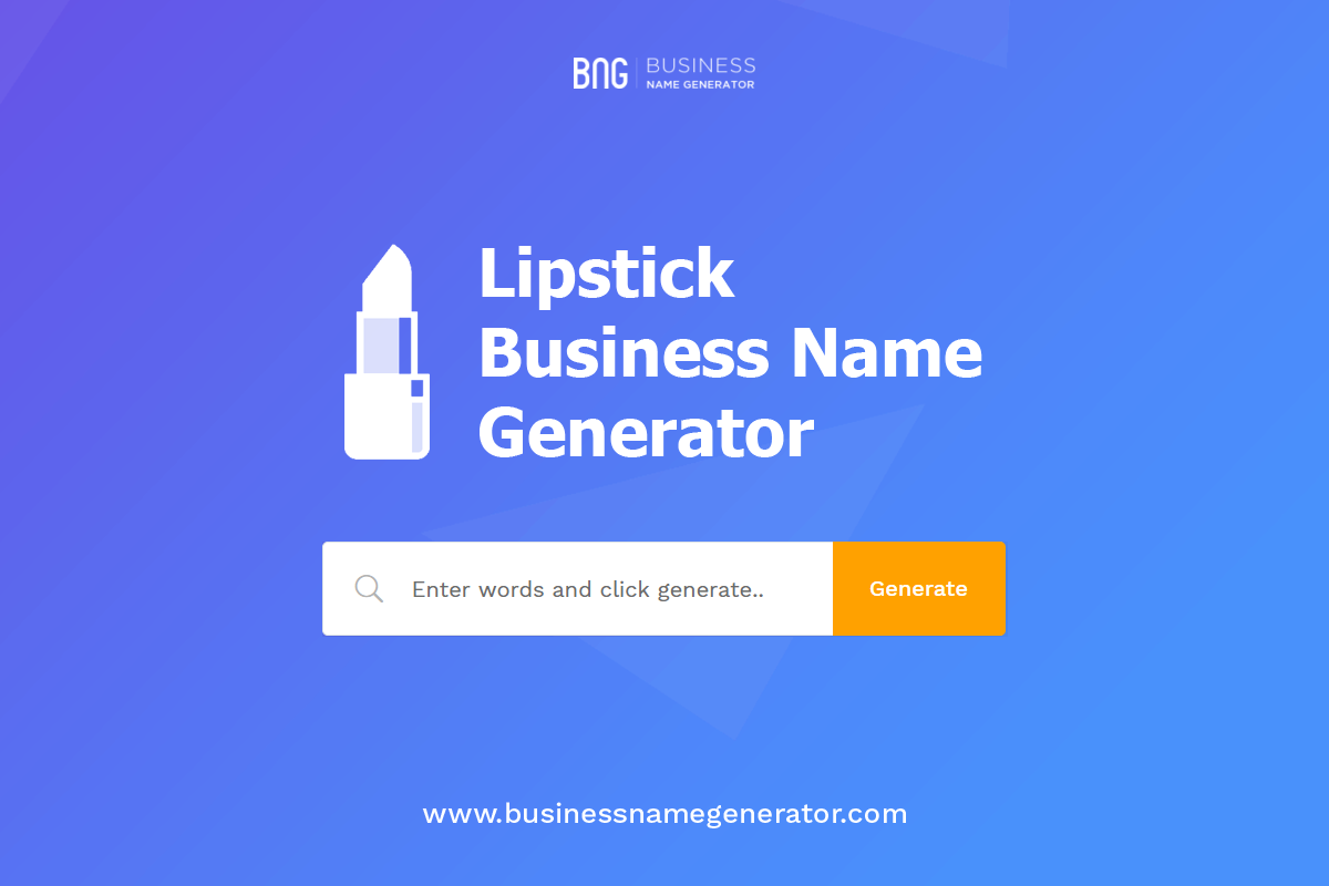 Generate thousands of Lipstick name ideas for your business