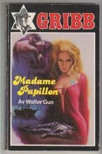 """Madame Papillon  - Gribb-serien 49"" av Walter Gun"