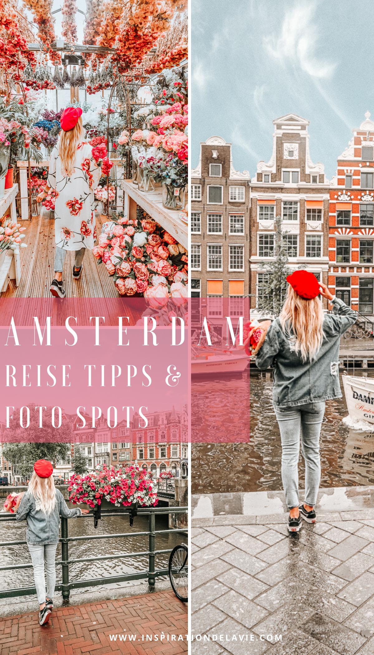 Meine Amsterdam Reise Tipps - Plane deinen Amsterdam Städtetrip und entdecke Sehenswürdigkeiten, Restaurants, Aussichtspunkte und die besten Instagram Fotospots für deine Reise nach Amsterdam. Lese meine Geheimtipps für Amsterdam. Schlendere entlang der Grachten, besuche den Bloemenmarkt in Amsterdam, den Hortus Botanicus und die besten Cafés und Restaurants in Amsterdam mit meinen Amsterdam Tipps. #amsterdam #reiseführer #instagram #inspirationdelavie #reisetipps