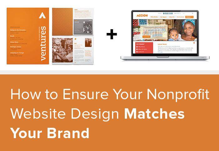 How To Ensure Your Nonprofit Website Design Matches Your Brand Nonprofit Website Design Nonprofit Website Website Design