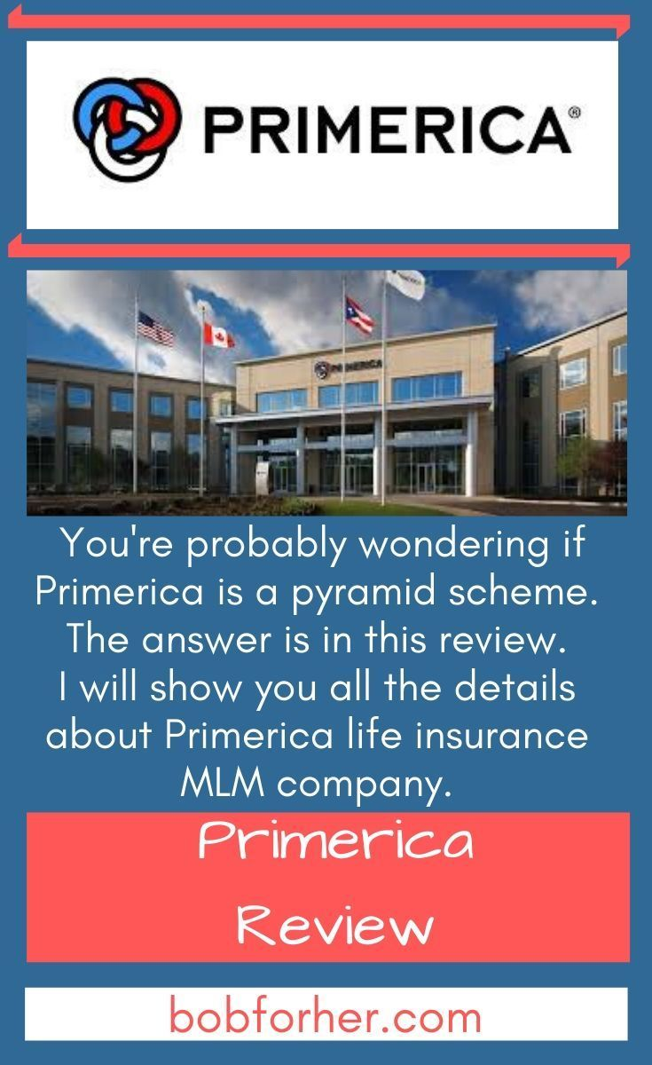 Is Primerica A Pyramid Scheme Or It Can Help You Get Out