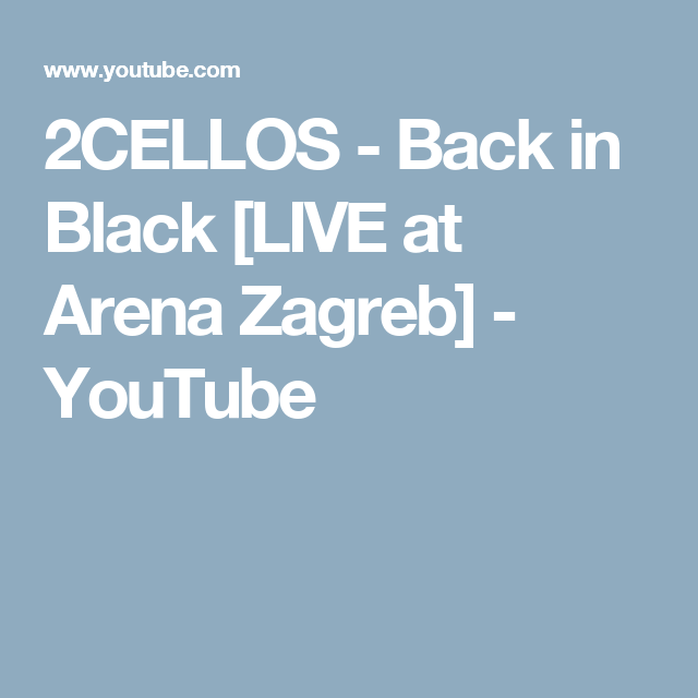 2cellos Back In Black Live At Arena Zagreb Youtube Musique Video