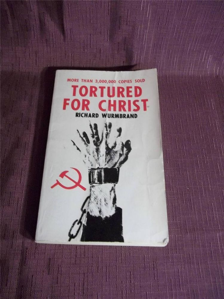 Tortured for Christ by Richard Wurmbrand (1973, Paperback)