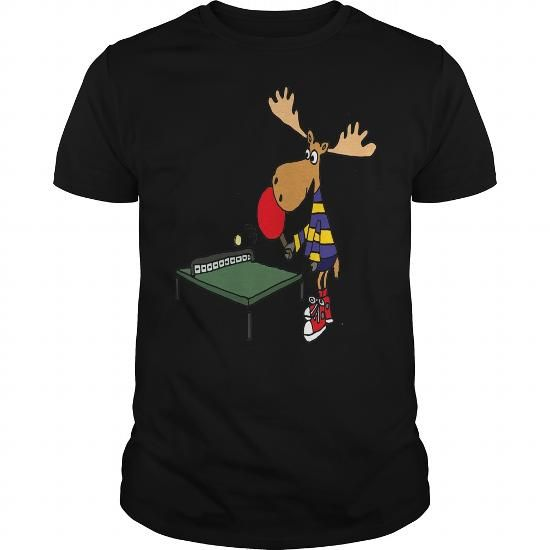 924cab634e Funny Moose Playing Table Tennis T-Shirt #Table tennis #tshirts #hobby #gift  #ideas #Popular #Everything #Videos #Shop #Animals #pets #Architecture #Art  ...
