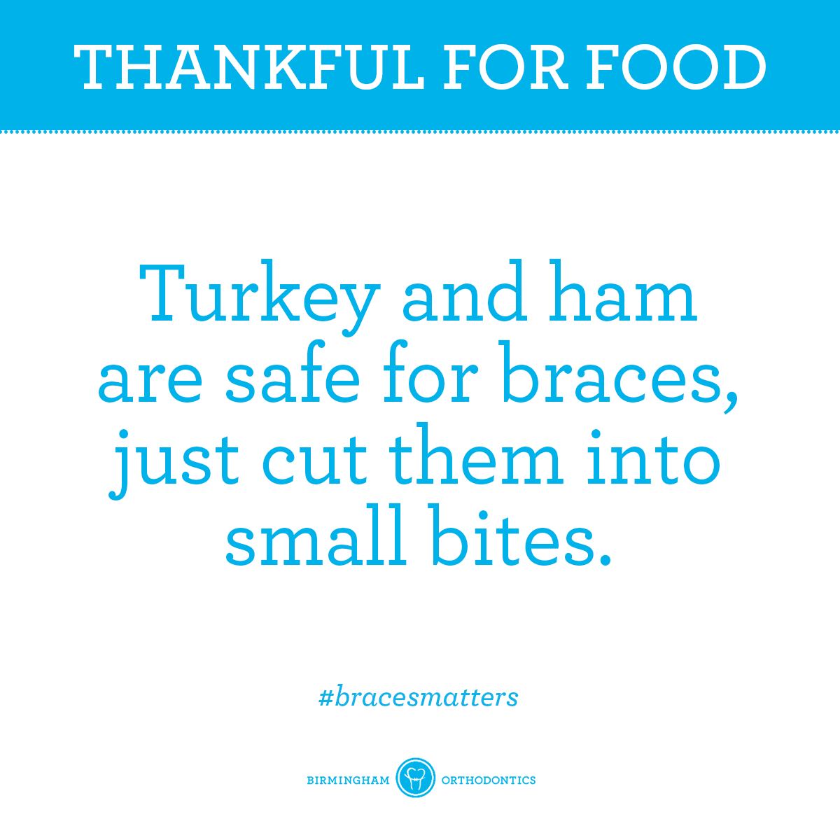 They're Thanksgiving Classics for a reason. bracestips