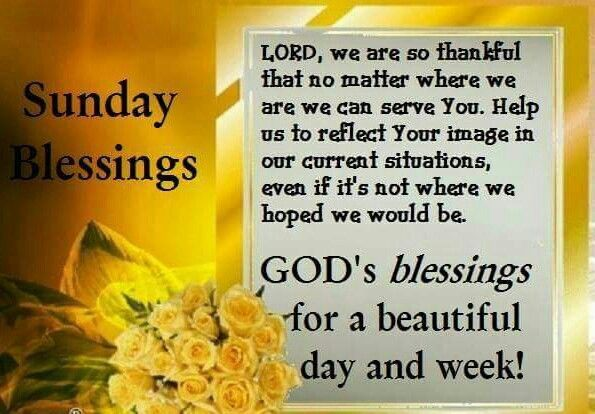 Sunday Blessings God S Blessings For A Beautiful Day And Week