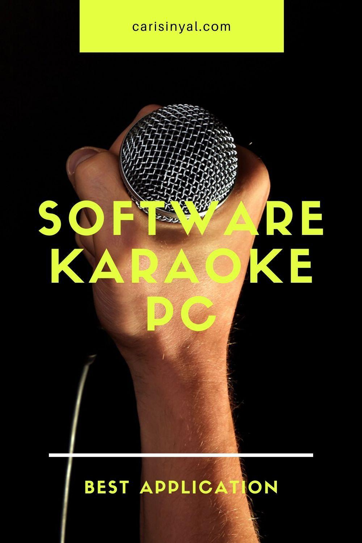 15 Software Karaoke Terbaik Untuk Pc Dan Laptop Karaoke Aplikasi Pengikut