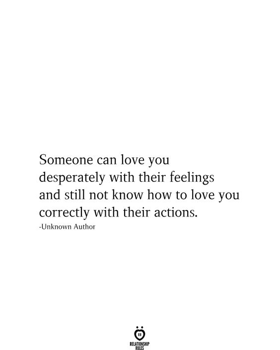 Someone Can Love You Desperately With Their Feelings And