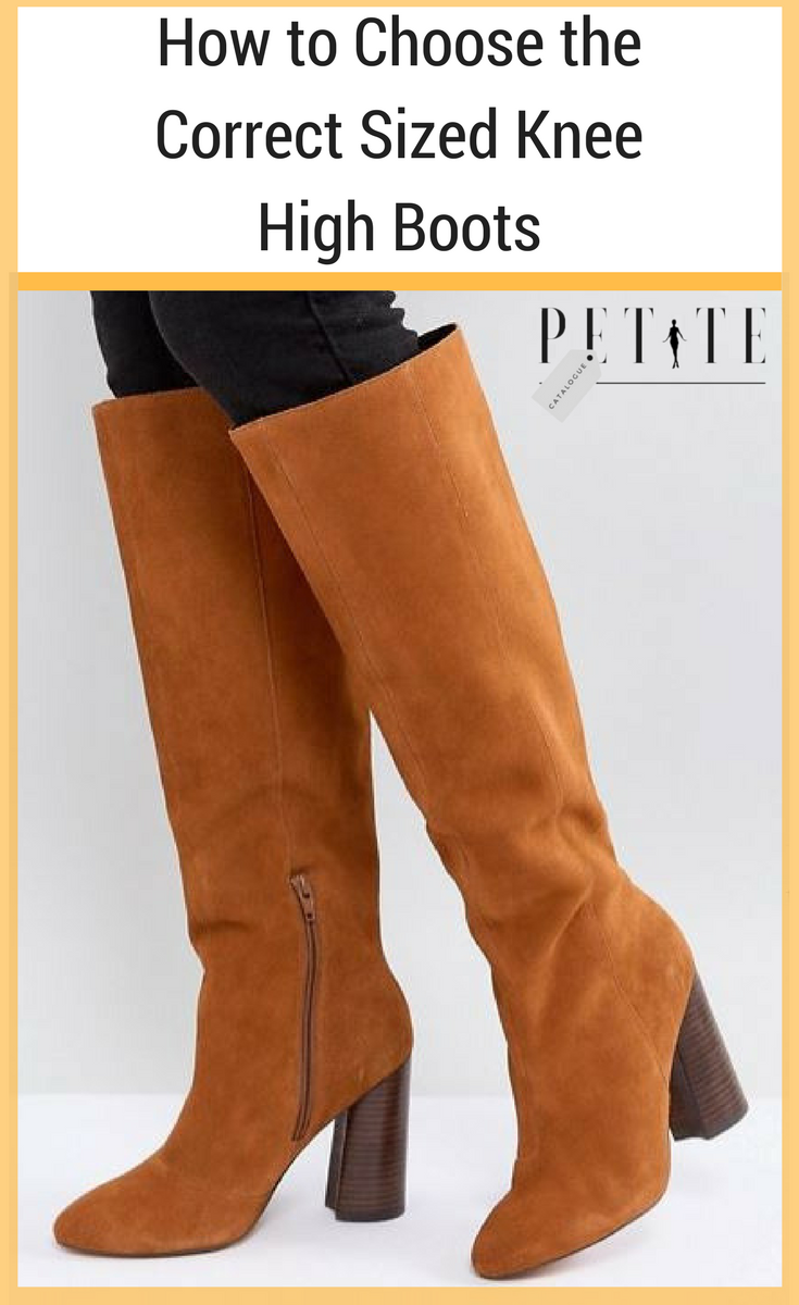 f03a2474770 How to Choose the Correct Sized Knee High Boots  knee high boots for petite  women