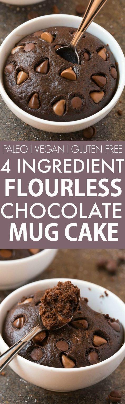 4 Ingredient Flourless Chocolate Mug Cake (V, GF, Paleo ...