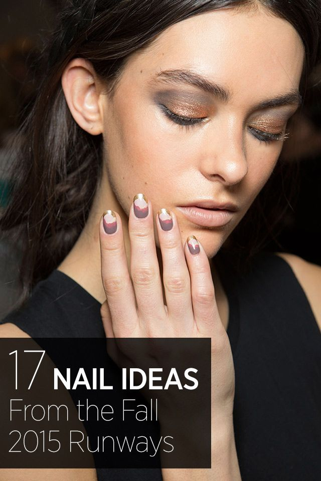 The 17 Best Nail Looks from Fall 2015 | Nail trends, Fall 2015 and ...