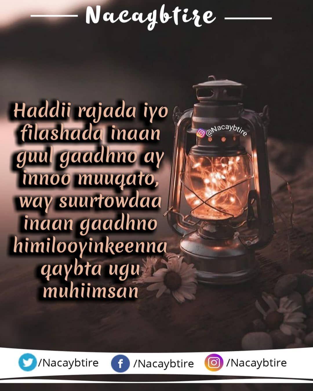 Rajo Guul Iyo Himilo Nacaybtire Guul Guusha Nolosha Quotesomali Quote Quotes Xikmad Xikmado Somali Quotes Somali Iyo
