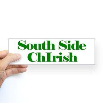 South side chirish chicago irish bumper sticker