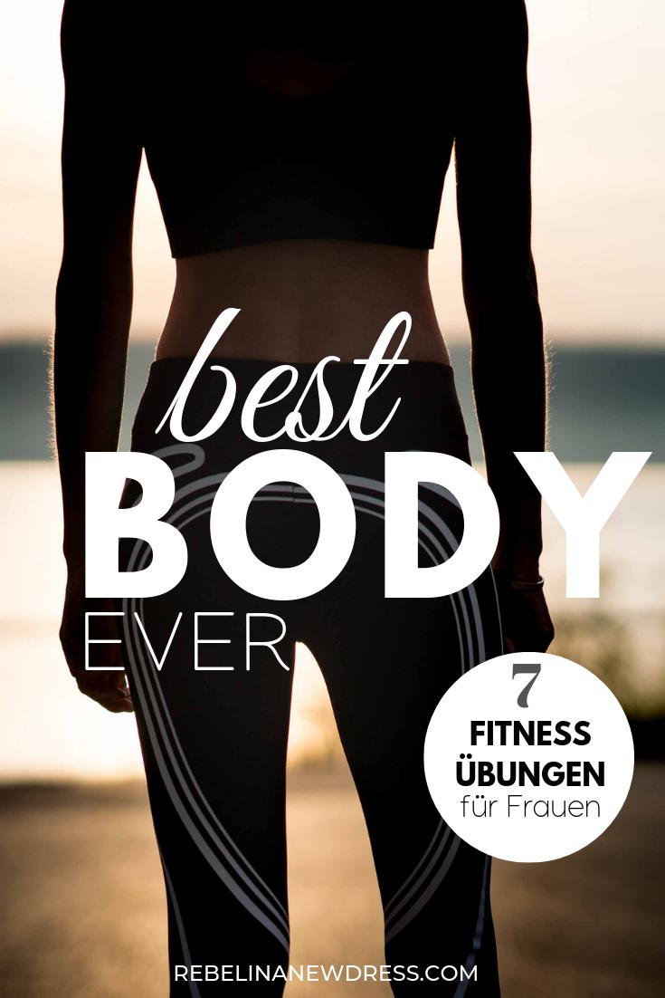 Photo of Die 7 besten Fitnessübungen für Frauen – REBEL IN A NEW DRESS