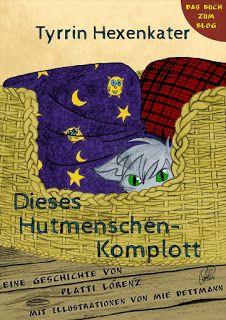 Lesendes Katzenpersonal: [Rezension] Platti Lorenz - Tyrrin Hexenkater 01: ...
