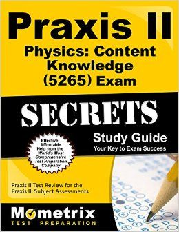 Praxis Physics Guide Info Exam Success Study Guide Exam Study