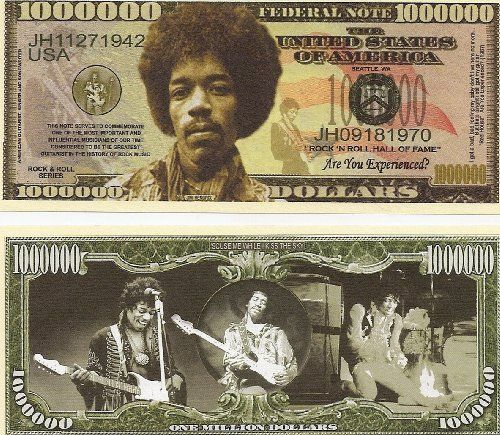Jimi Hendrix $Million Dollar$ Novelty Bill Collectible by Jimi Hendrix Collectibles. $1.49. Jimi Hendrix $Million Dollar$ Novelty Bill Collectible. These bills are the same size and feel of real money. They are finely detaileds and colorful on both front and back with high quality printing. Makes a great gift, collectible or frame and display. Price listed is for 1 bill. Buy as many as you want, still FREE SHIPPING!! Please visit my store for nearly 100 novelty bi...