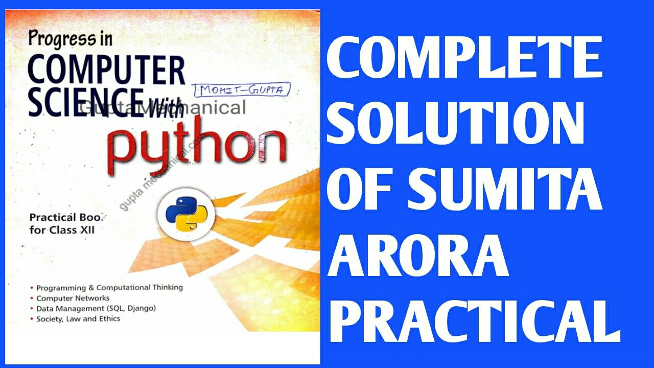 Class 12th Sumita Arora Practical Solution In 2021 Computational Thinking Solutions Practice