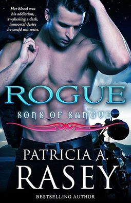I Love Books: Cover Reveal ~ ROGUE by Patricia A. Rasey